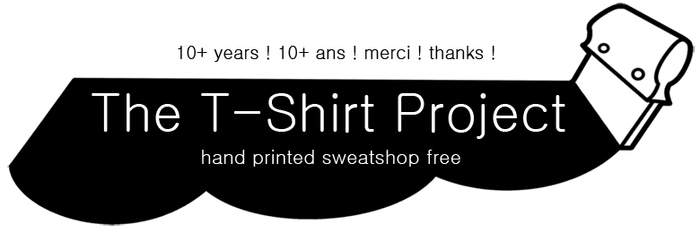 The T-Shirt Project - hand printed sweatshop free shirts & random accessories